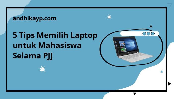 tips memilih laptop untuk mahasiswa