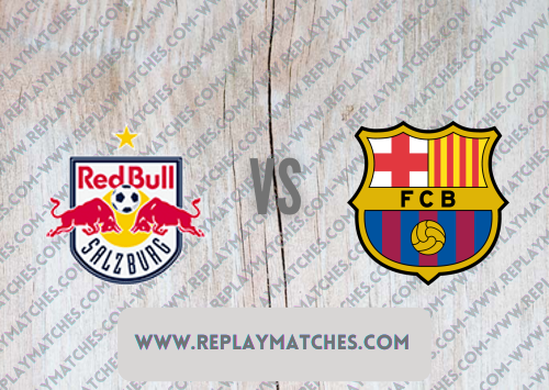 Salzburg vs Barcelona -Highlights 04 August 2021