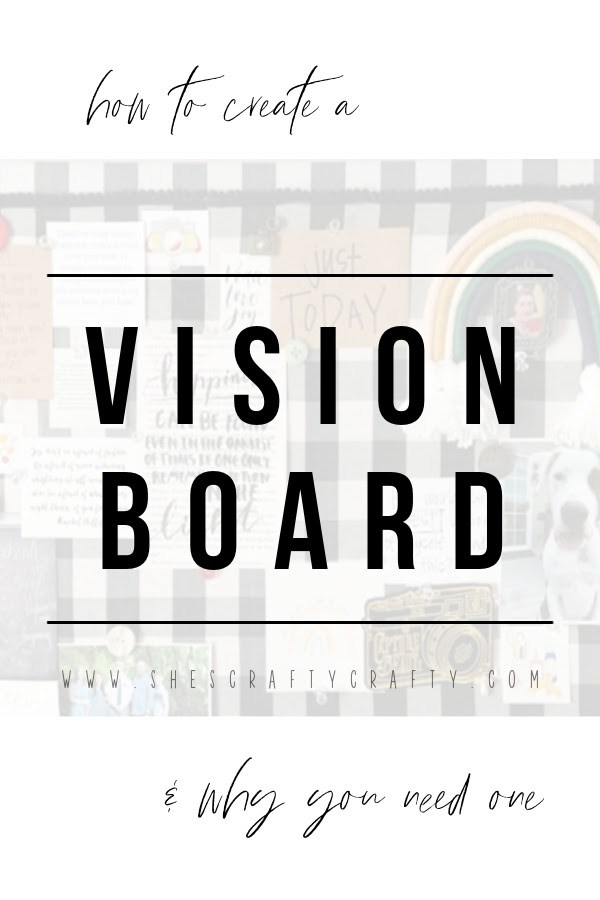 How to Create a Vision Board and why you need one  |   She's Crafty