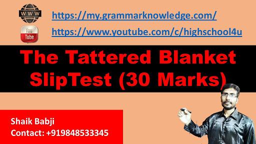 The Tattered Blanket SlipTest