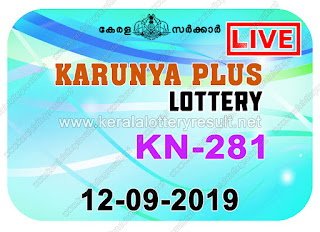 KeralaLotteryResult.net, kerala lottery kl result, yesterday lottery results, lotteries results, keralalotteries, kerala lottery, keralalotteryresult, kerala lottery result, kerala lottery result live, kerala lottery today, kerala lottery result today, kerala lottery results today, today kerala lottery result, Karunya Plus lottery results, kerala lottery result today Karunya Plus, Karunya Plus lottery result, kerala lottery result Karunya Plus today, kerala lottery Karunya Plus today result, Karunya Plus kerala lottery result, live Karunya Plus lottery KN-281, kerala lottery result 12.09.2019 Karunya Plus KN 281 12 September 2019 result, 12 09 2019, kerala lottery result 12-09-2019, Karunya Plus lottery KN 281 results 12-09-2019, 12/09/2019 kerala lottery today result Karunya Plus, 12/9/2019 Karunya Plus lottery KN-281, Karunya Plus 12.09.2019, 12.09.2019 lottery results, kerala lottery result September 12 2019, kerala lottery results 12th September 2019, 12.09.2019 week KN-281 lottery result, 12.9.2019 Karunya Plus KN-281 Lottery Result, 12-09-2019 kerala lottery results, 12-09-2019 kerala state lottery result, 12-09-2019 KN-281, Kerala Karunya Plus Lottery Result 12/9/2019