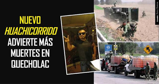 VIDEO, Nuevo Huachicorrido honra a El Toñín y advierte de muertes en Quecholac