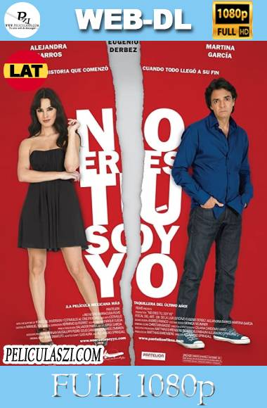 No Eres tú, Soy Yo (2010) Full HD WEB-DL 1080p Latino VIP