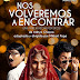 """Estrenan """"Nos volveremos en encontrar"""" en el Teatro Auditorio Miraflores"""