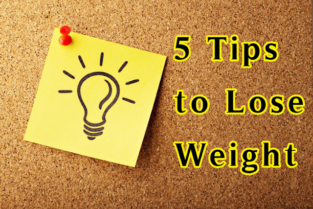 5 Tips to Lose Weight