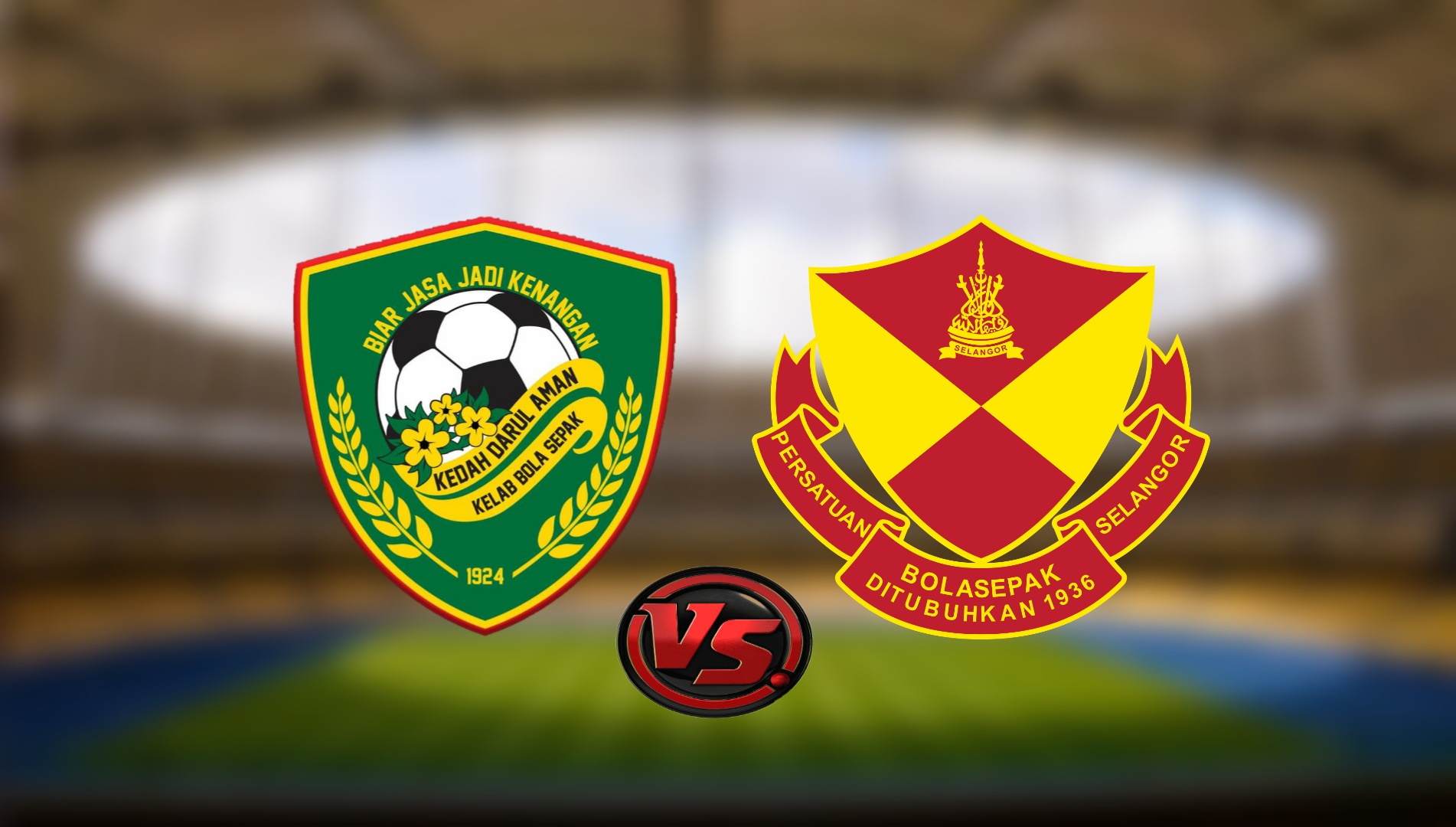 Live Streaming Kedah Darul Aman FC vs Selangor FC Liga Super 13.8.2021