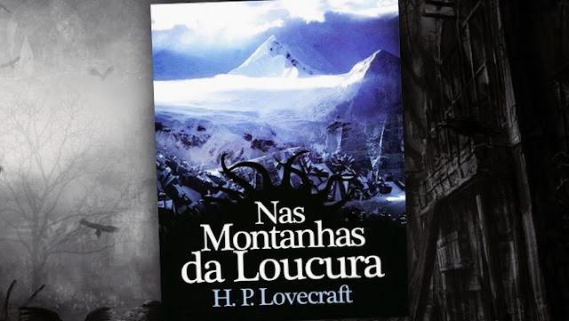 livros de terror, livros clássicos de terror, dicas de livros de terror, literatura de terror, nas montanhas da loucura, h.p. lovecraft