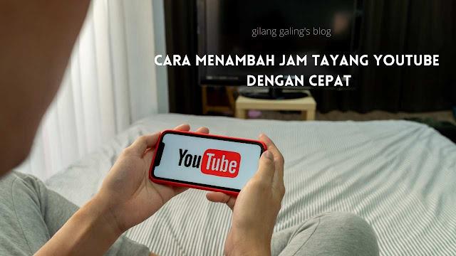 Ini adalah cara menambah jam tayang youtube dengan cepat yang bisa dicoba