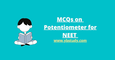 MCQs on Potentiometer