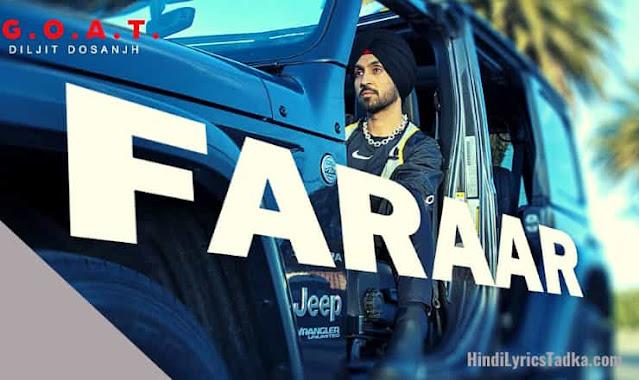 Faraar फ़रार Hindi Lyrics – Diljit Dosanjh | G.O.A.T.