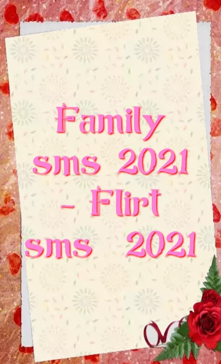 Family sms 2021, পরিবারের এসএমএস 2021, Flirt sms 2021, ফ্লার্ট এর এসএমএস 2021, Family এসএমএস, Flirt এসএমএস, family SMS in Bangla, family SMS in Hindi, family SMS, family sms in English, family SMS status, family SMS Marathi, flirt sms to impress a girl, family sms for her, flirt sms in english, flirt sms, flirt sms in hindi, flirt sms for her, flirt sms for girlfriend, flirt sms for crush,  পারিবারিক এসএমএস ইংরেজি, কোনও মেয়েকে মুগ্ধ করার জন্য ফ্লার্ট এসএমএস করুন, ইংরাজীতে ফ্লার্ট এসএমএস, ফ্লার্ট এসএমএস, প্রেমিকার জন্য ফ্লার্ট এসএমএস,