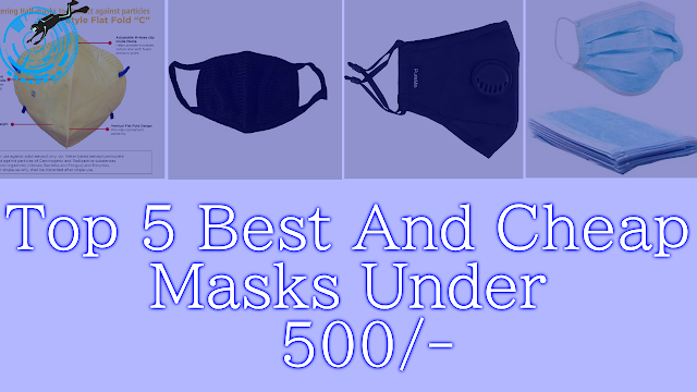 Top 5 Masks Best For Protection Against Corona Virus