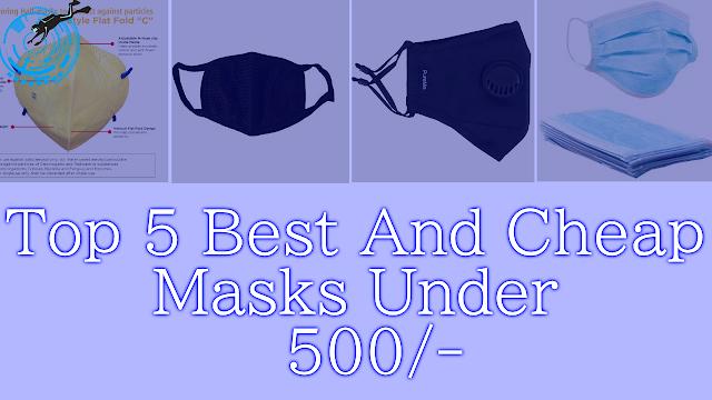 Top 5 Masks Best For Protection Against Corona Virus