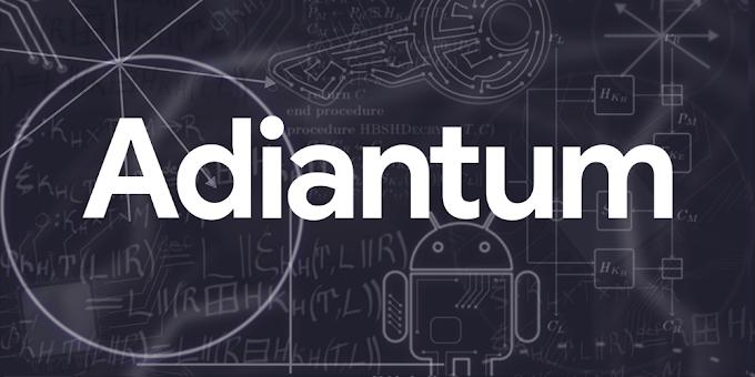 Adiantum, la manera más rápida de encriptar tus móviles de gama baja.