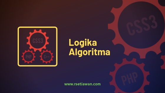 Menjelaskan pengertian Logika dan algoritma dalam pemrograman
