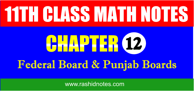 F.Sc. Part-1 (1st Year) Math Chapter 12 Notes Free Download