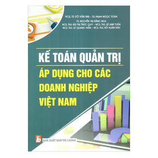 Kế Toán Quản Trị Áp Dụng Cho Các Doanh Nghiệp Việt Nam ebook PDF-EPUB-AWZ3-PRC-MOBI