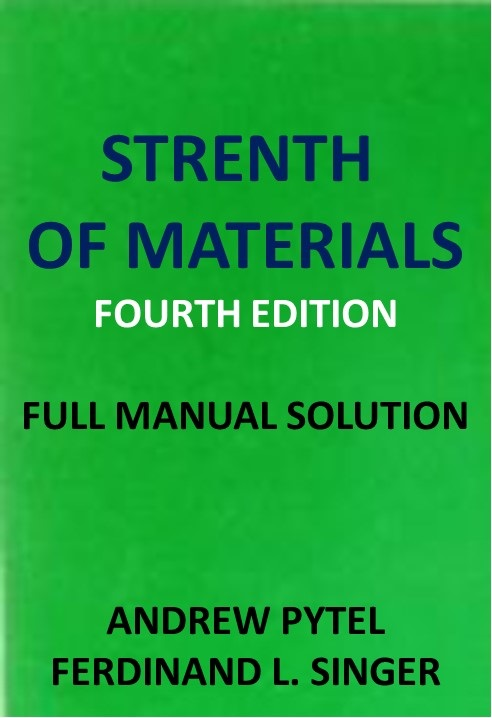 Strength of Materials Solutions 4th ed by pytel Singer pdf download