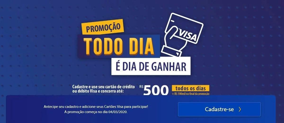 Promoção Visa 2020 Prêmio Todo Dia 500 Reais e 100 Mil Final Promoção