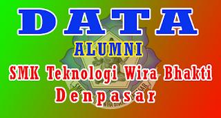 Data alumni SMK Teknologi Wira Bhakti Denpasar