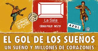 POS 1 El Gol de los Sueños   Teatro LA SALA DC