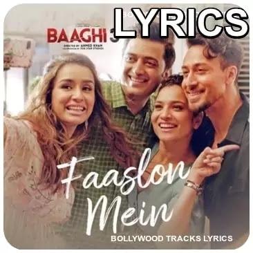 Faaslon-Mein-Lyrics-Baaghi-3