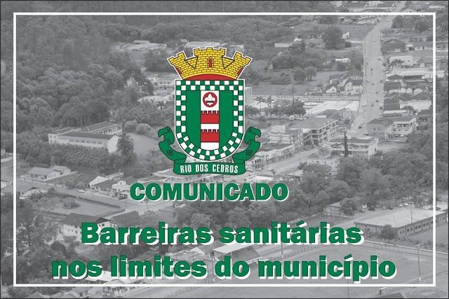 Coronavirus: Barreiras nos limites do município de Rio dos Cedros