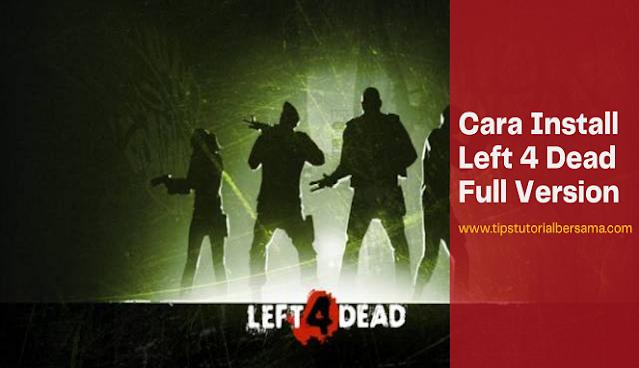 Left 4 Dead Download