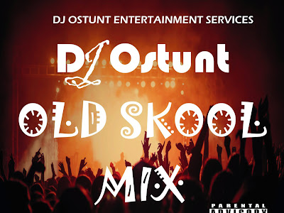 DJ OSTUNT - OLD SKOOL MIX