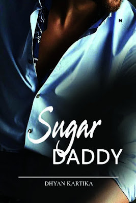 Sugar Daddy by Dhyan Kartika Pdf