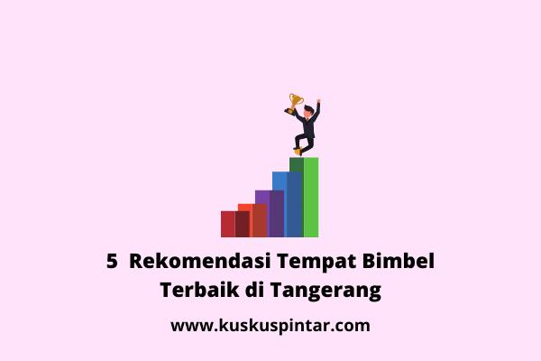 Tempat Bimbel Terbaik di Tangerang