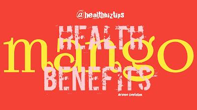 Mango Health Benefits - Healthbiztips