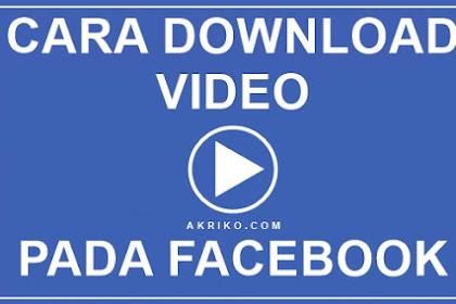 Cara Download Video pada Facebook Versi Web
