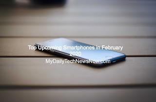 Top Upcoming Smartphones in February 2020: Realme X50 Pro, Galaxy S20, Galaxy M31, Mi Note 10