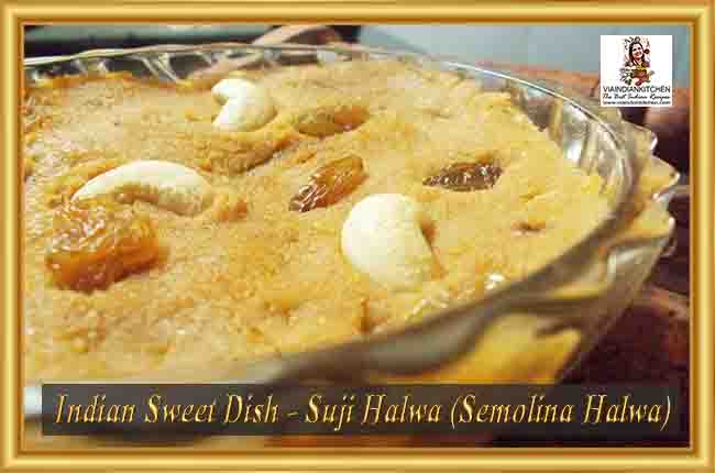 Indian Sweet Dishes - Suji Halwa (Semolina Halwa)