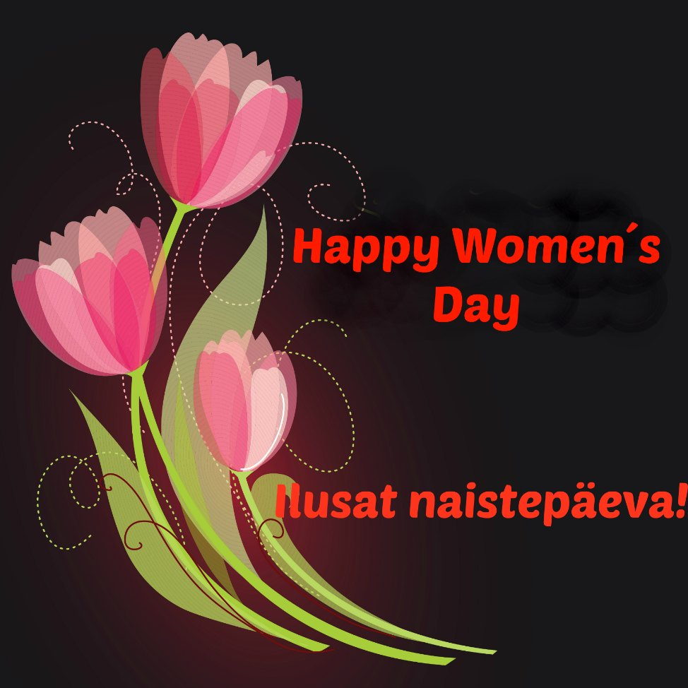 Happy Women´s Day! Head naistepäeva