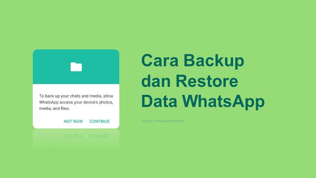 cara backup dan restore chat whatsapp ke hp lain