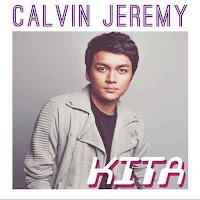 Lirik Lagu Calvin Jeremy Kita (Feat Daiyan Trisha)