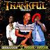 music: Geekaydon -- Thankful Remix Ft. Praisejoe & Saintolar