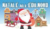 Natale all'Edilnord pensando ai bimbi: domenica 13 dicembre dalle ore 9 alle ore 19