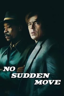 No Sudden Move (2021) English 5.1ch 720p | 480p HDRip ESub x264 900Mb | 350Mb