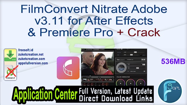 FilmConvert Nitrate Adobe v3.11 for After Effects & Premiere Pro + Crack
