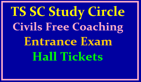 TS SC Study Circle Civils Free Coaching Entrance Exam Hall Tickets Main Exam dates 30th June 2019 /2019/06/ts-sc-study-circle-civils-free-coaching-entrance-exam-hall-tickets-exam-date-for-csat.html