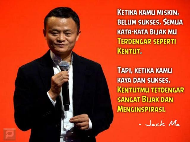 kumpulan motivasi bijak dari jack ma