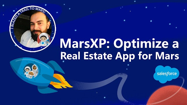 MarsXP Optimize a Real Estate App for Mars | Trailhead