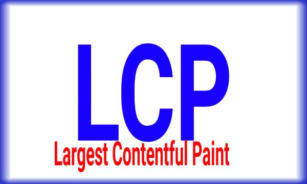 مشكلة  LCP : حل مشكلة (LCP) وماهو مقياس Largest Contentful Paint