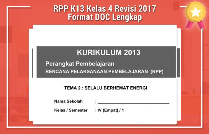 Rpp K13 Kelas 4 Revisi 2017 Format Doc Lengkap Rpp K13