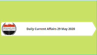 Daily current affairs 29 may 2020