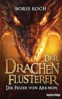 http://aryagreen.blogspot.de/2017/05/der-drachenflusterer-die-feuer-von.html