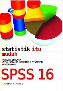 Statistik Itu Mudah Menggunakan SPSS16